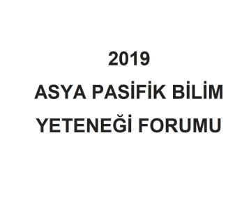 2019 Asya Pasifik Bilim Yeteneği Forumu